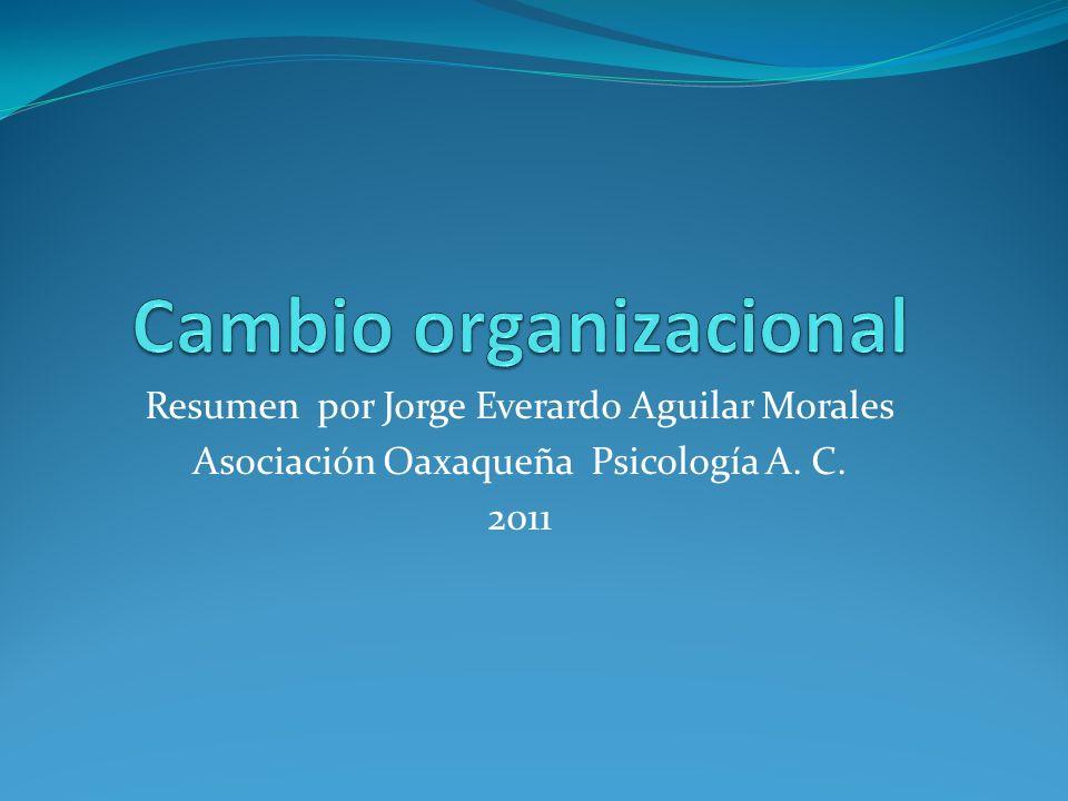 Resumen por Jorge Everardo Aguilar Morales Asociación Oaxaqueña Psicología A. C. 2011