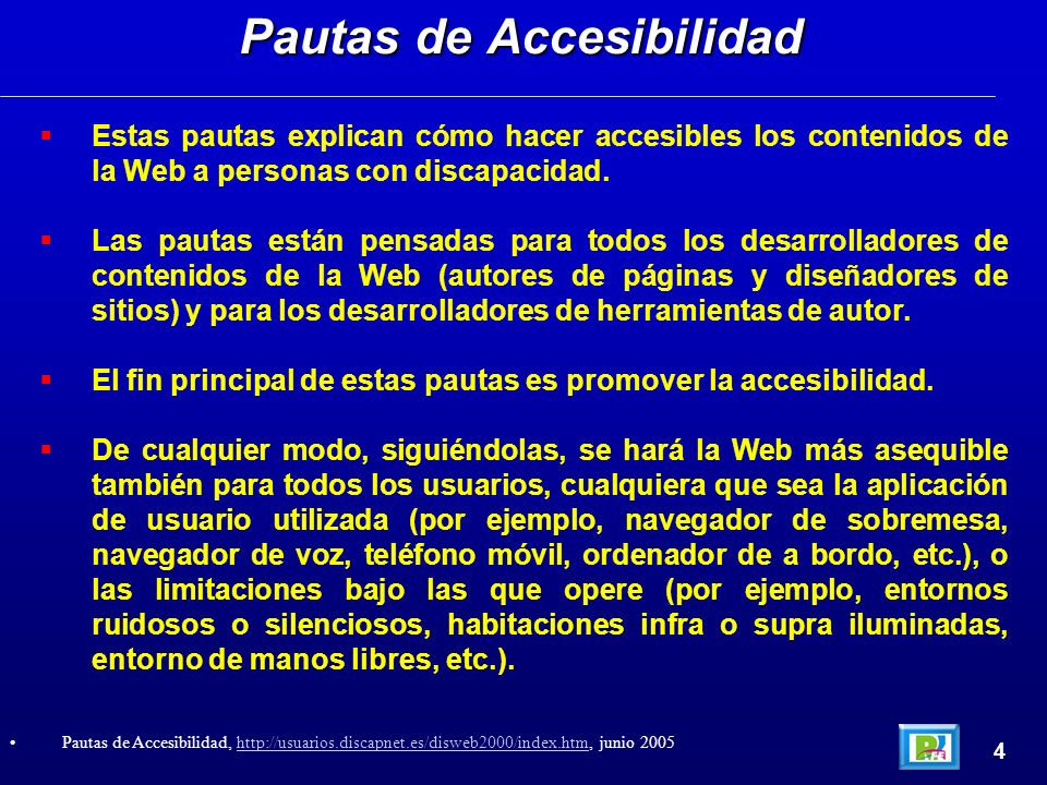 Cualquier persona puede revisar la accesibilidad de cualquier página web utilizando una herramienta de evaluación automática (como el TAW).