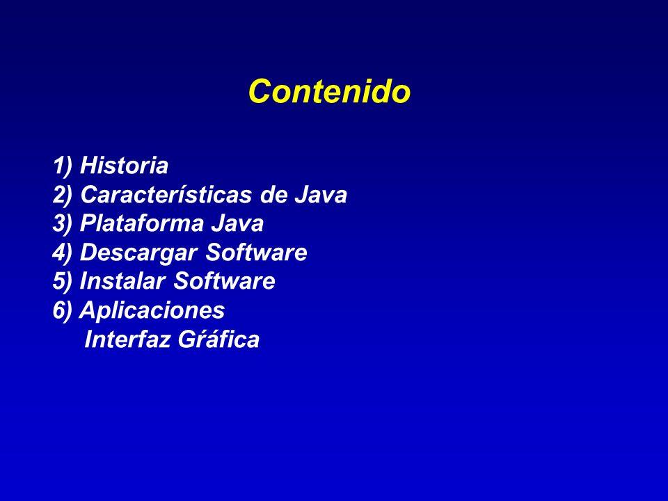 La última versión es la 1.6 update 3 (noviembre 2007).