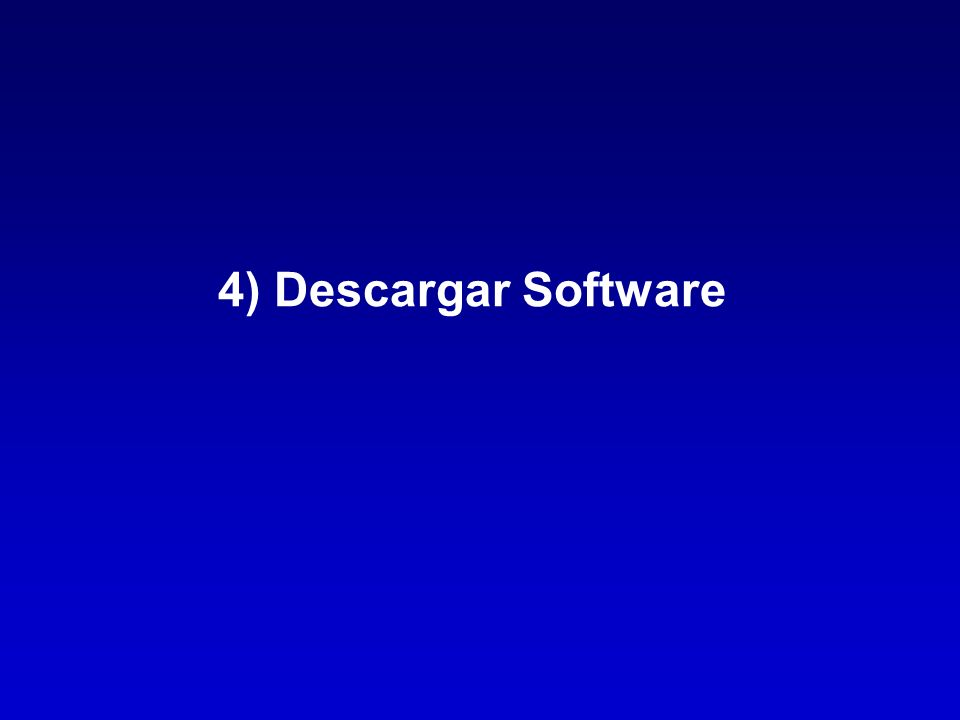4) Descargar Software