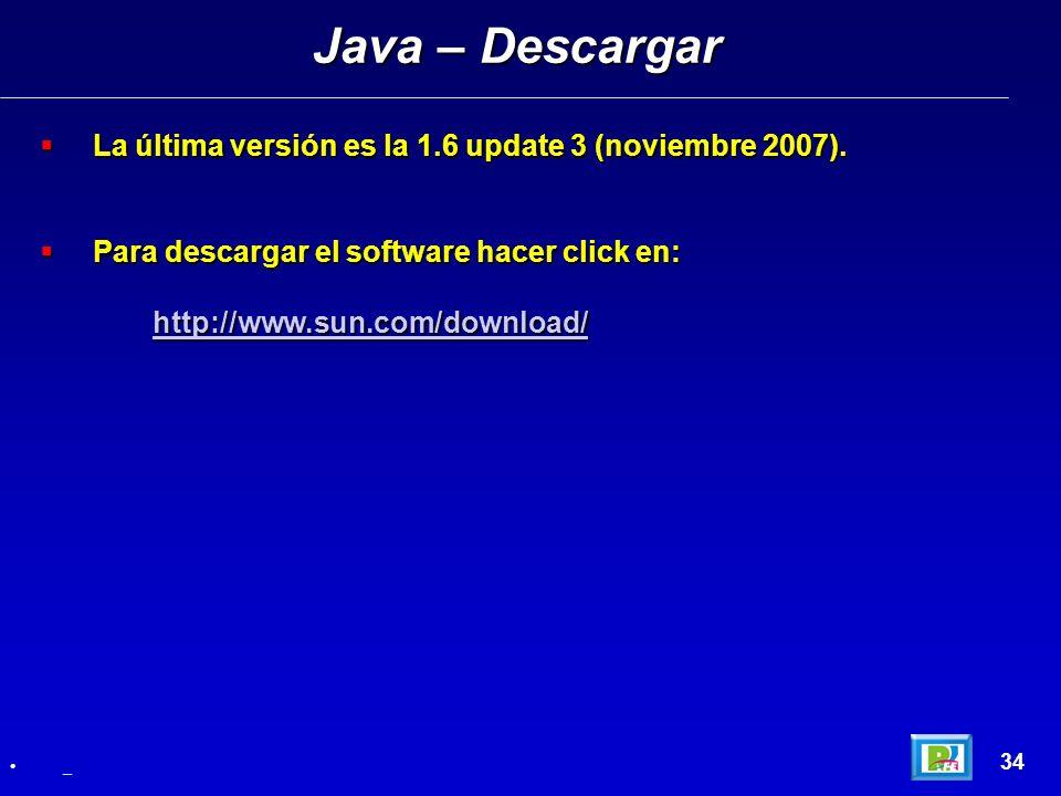 La última versión es la 1.6 update 3 (noviembre 2007). La última versión es la 1.6 update 3 (noviembre 2007). Para descargar el software hacer click e