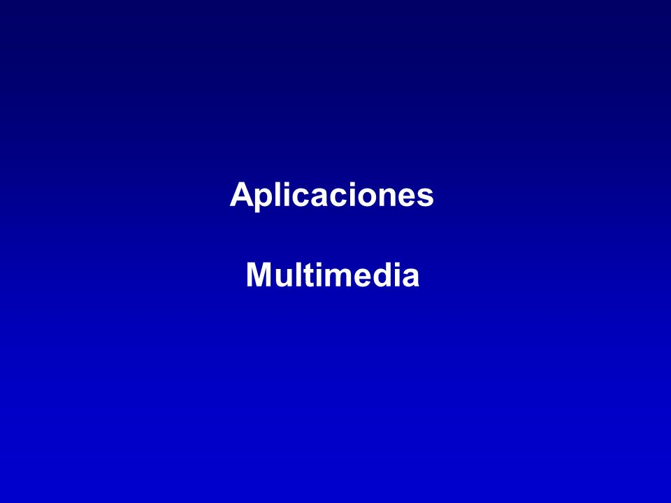 Aplicaciones Multimedia