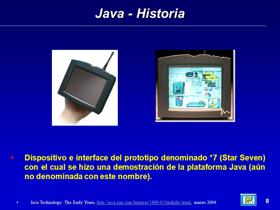 Posibles Plataformas – J2ME 49 Java 2 Micro Edition: Java in Small Things, James White y David Hemphill, Manning Publications 2002