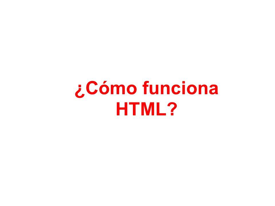 ¿Cómo funciona HTML?