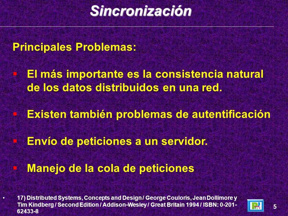 Principales Problemas: El más importante es la consistencia natural de los datos distribuidos en una red. Existen también problemas de autentificación