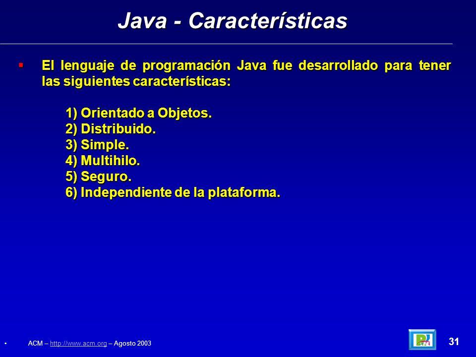 El lenguaje de programación Java fue desarrollado para tener las siguientes características: El lenguaje de programación Java fue desarrollado para te