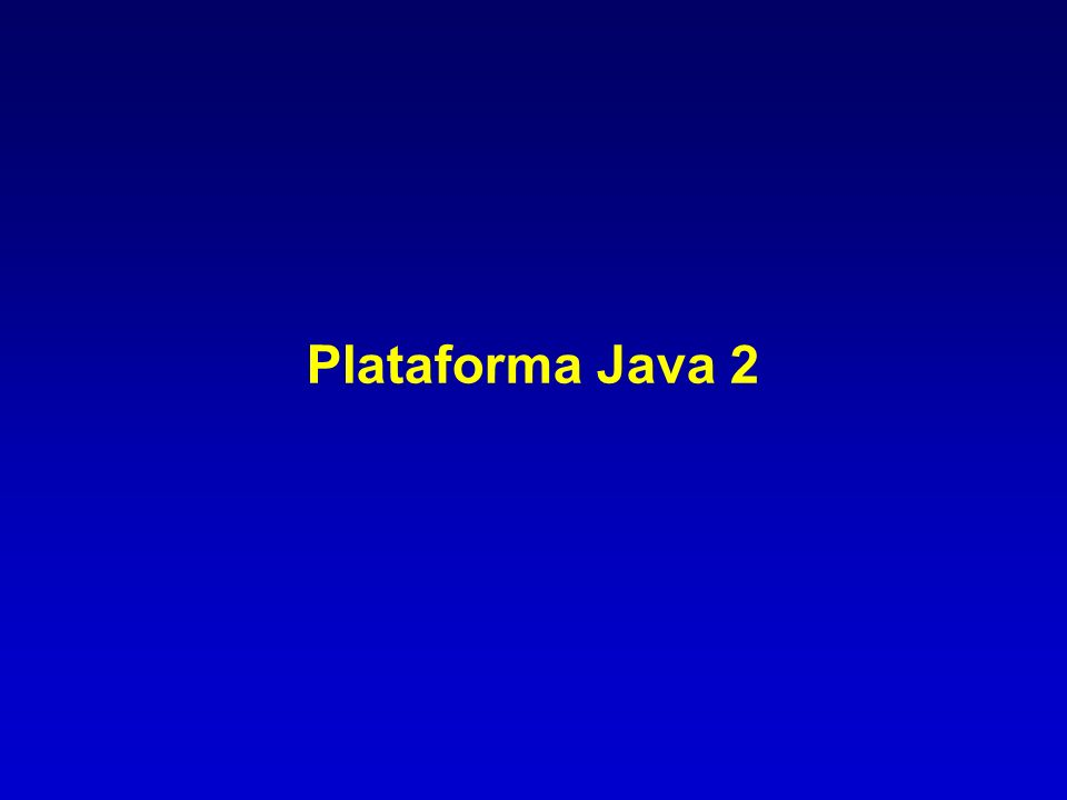 Plataforma Java 2