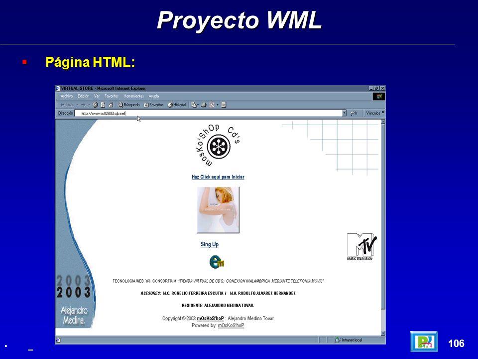 Página HTML: Página HTML: Proyecto WML 106 _