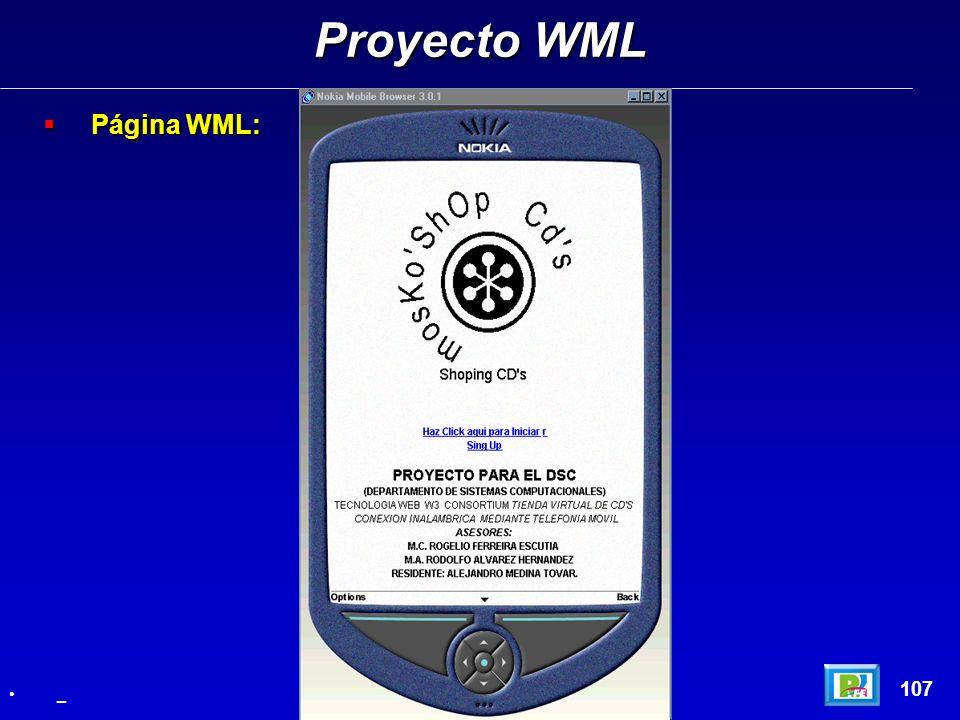 Página WML: Página WML: Proyecto WML 107 _