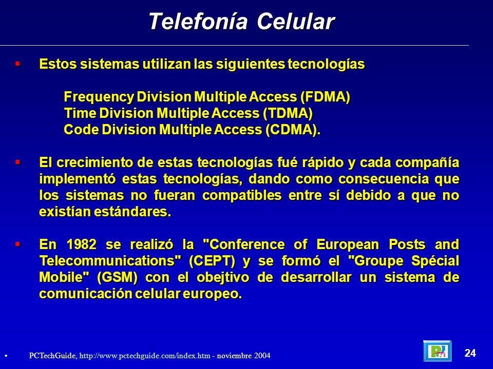 Estos sistemas utilizan las siguientes tecnologías Estos sistemas utilizan las siguientes tecnologías Frequency Division Multiple Access (FDMA) Time D