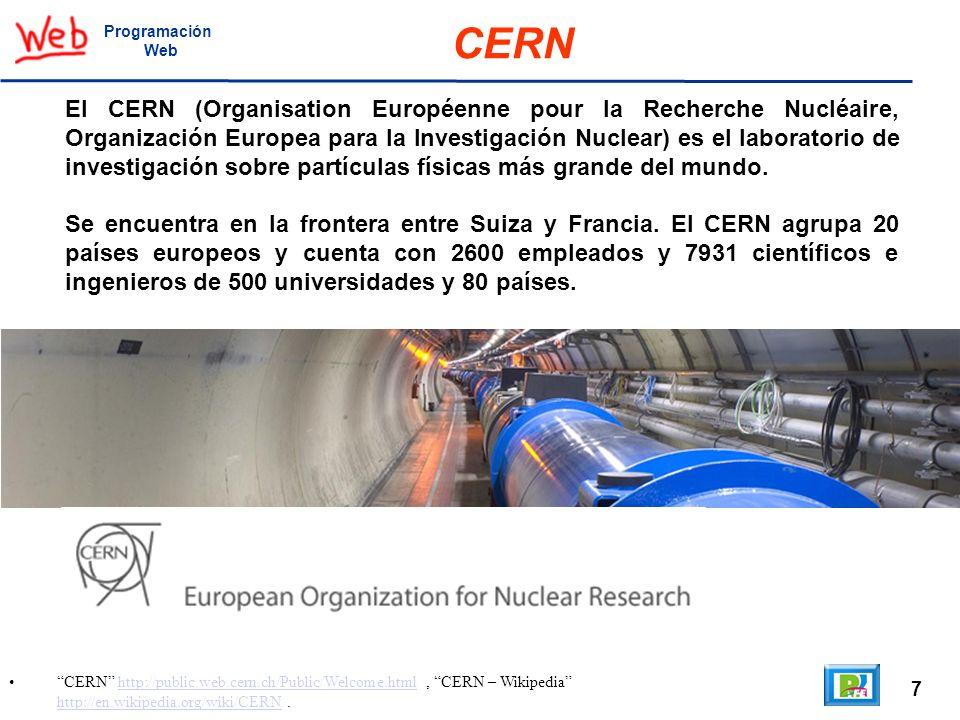 8 A Little History of the World Wide Web, http://www.w3.org/History.html, The original proposal of the WWW http://www.w3.org/History/1989/proposal.html, CERN where the web was born http://public.web.cern.ch/Public/en/About/Web-en.html.http://www.w3.org/History.htmlhttp://www.w3.org/History/1989/proposal.html Programación Web World Wide Web En marzo de 1989, estando en el CERN, Tim Berrners publica el artículoInformation Management: A Proposal, el cual muestra la propuesta original de la WWW.