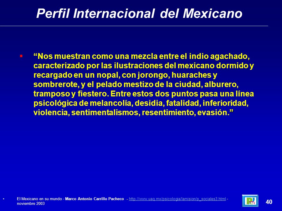 Característica del Mexicano 39 CARACTERISTICAS DEL MEXICANO DEL SIGLO XXI (dicho de otra manera, las desventajas del Mexicano Actual): 1.- Puntual 2.-