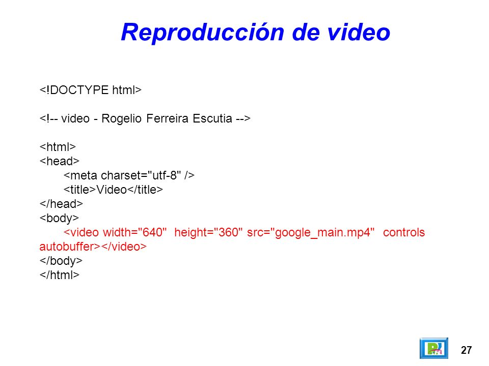 27 Video Reproducción de video