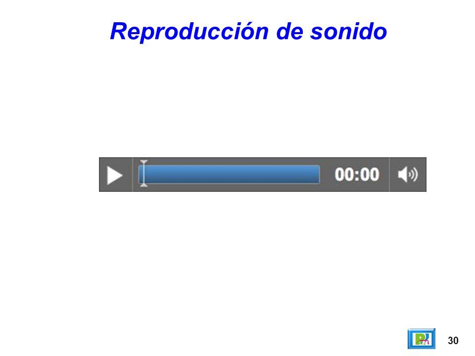 30 Reproducción de sonido