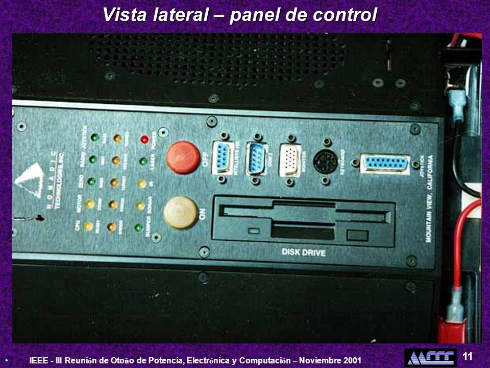 IEEE - III Reuni ó n de Oto ñ o de Potencia, Electr ó nica y Computaci ó n – Noviembre 2001 11 Vista lateral – panel de control
