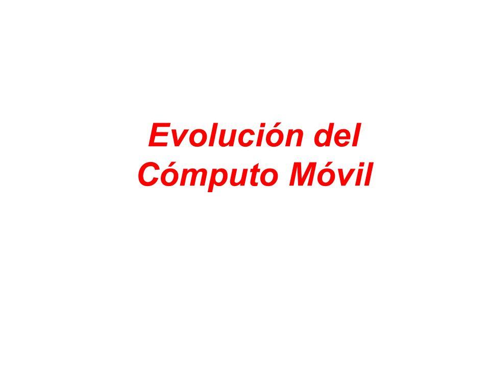 Evolución del Cómputo Móvil