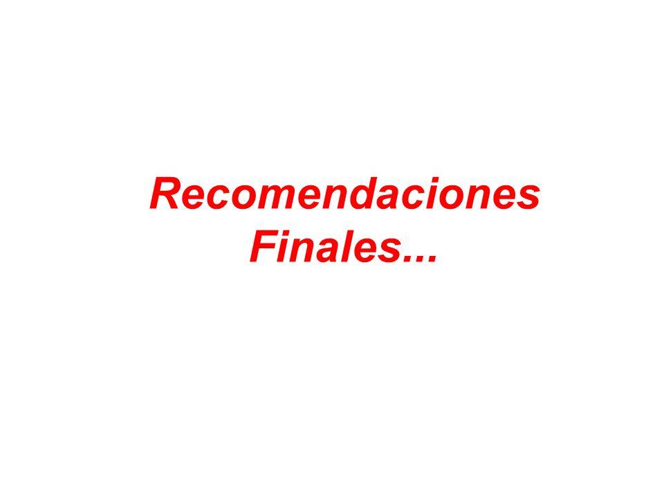 Recomendaciones Finales...