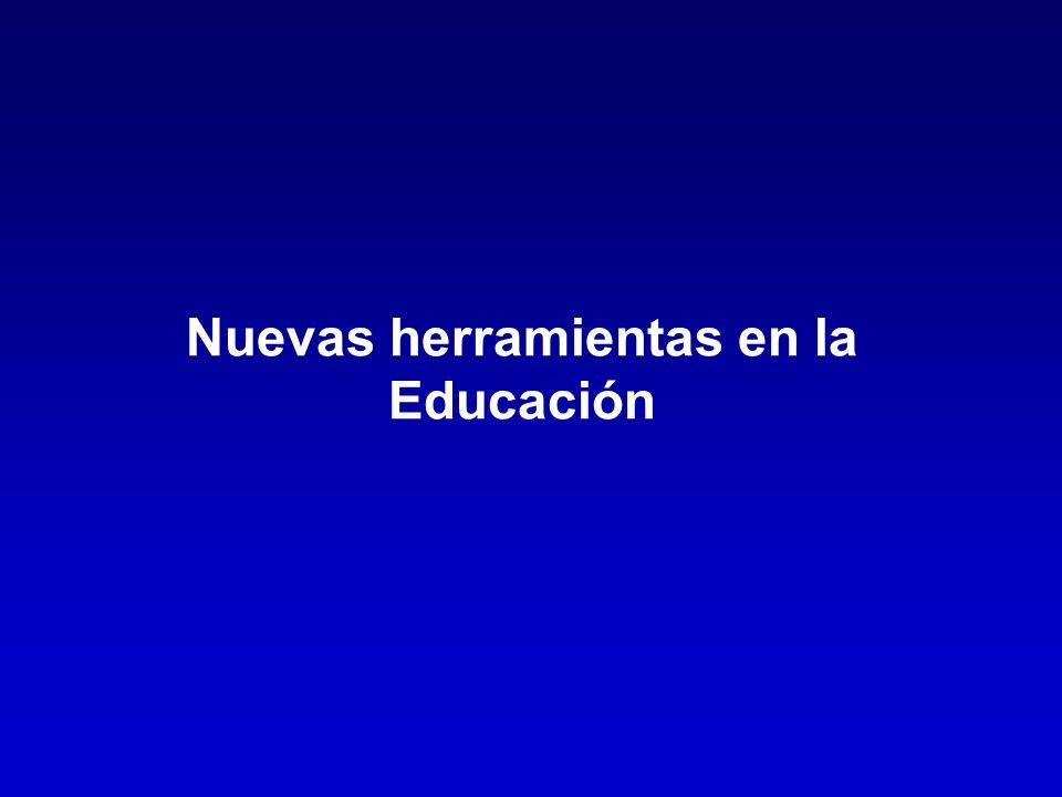 Nuevas herramientas en la Educación