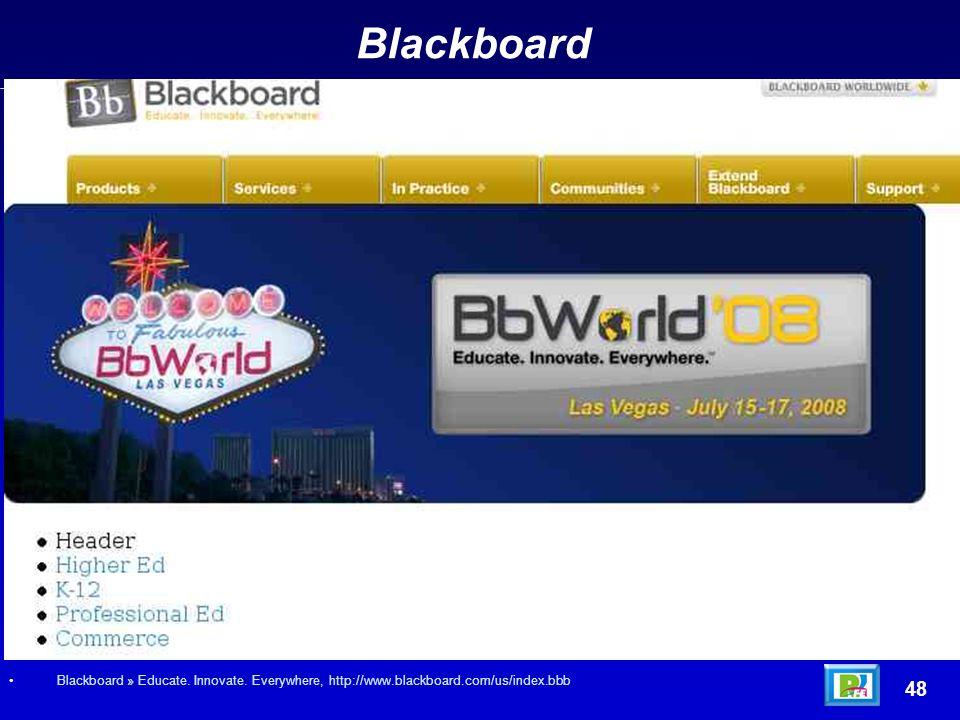 Blackboard 48 Blackboard » Educate. Innovate. Everywhere, http://www.blackboard.com/us/index.bbb