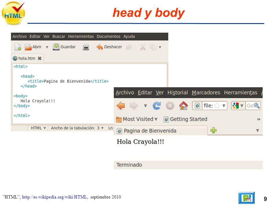 9 HTML, http://es.wikipedia.org/wiki/HTML, septiembre 2010 head y body
