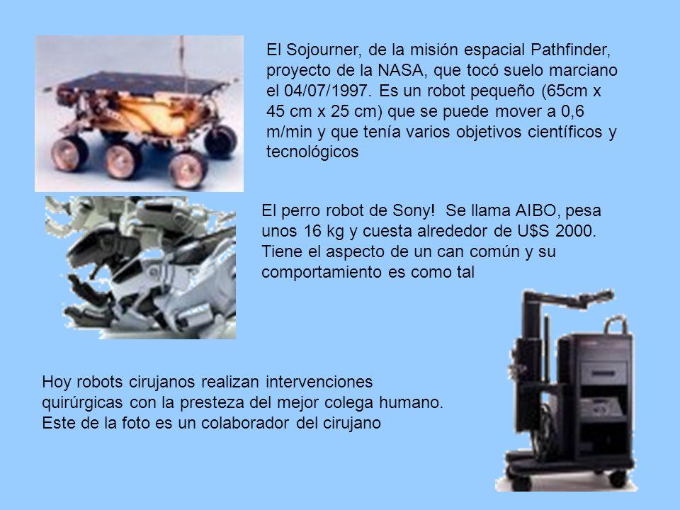 El Sojourner, de la misión espacial Pathfinder, proyecto de la NASA, que tocó suelo marciano el 04/07/1997. Es un robot pequeño (65cm x 45 cm x 25 cm)