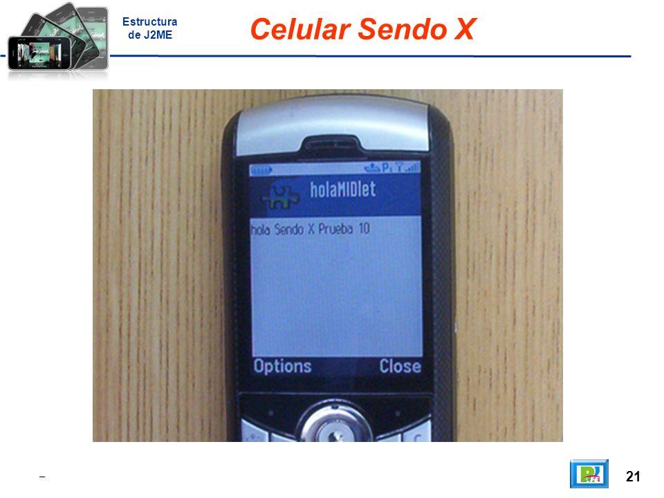 21 _ Celular Sendo X Estructura de J2ME