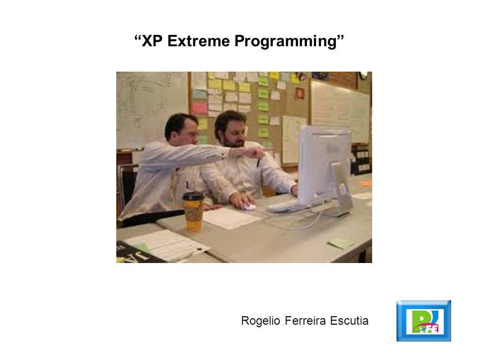 XP Extreme Programming Rogelio Ferreira Escutia