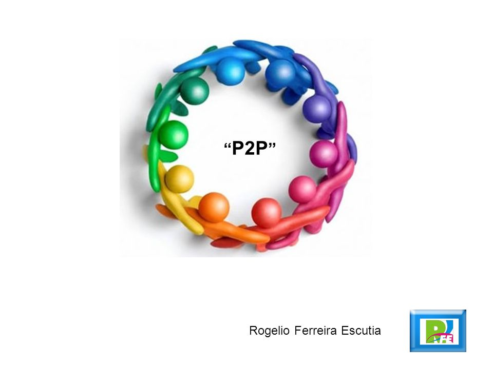 P2P Rogelio Ferreira Escutia
