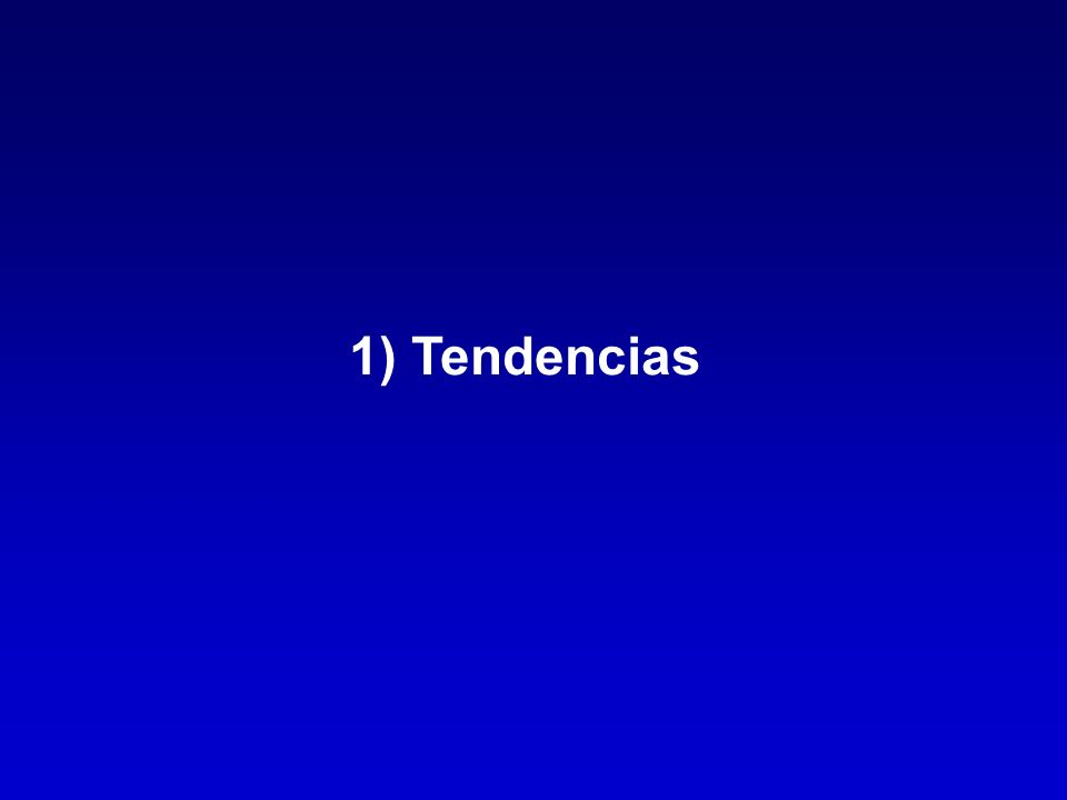 1) Tendencias