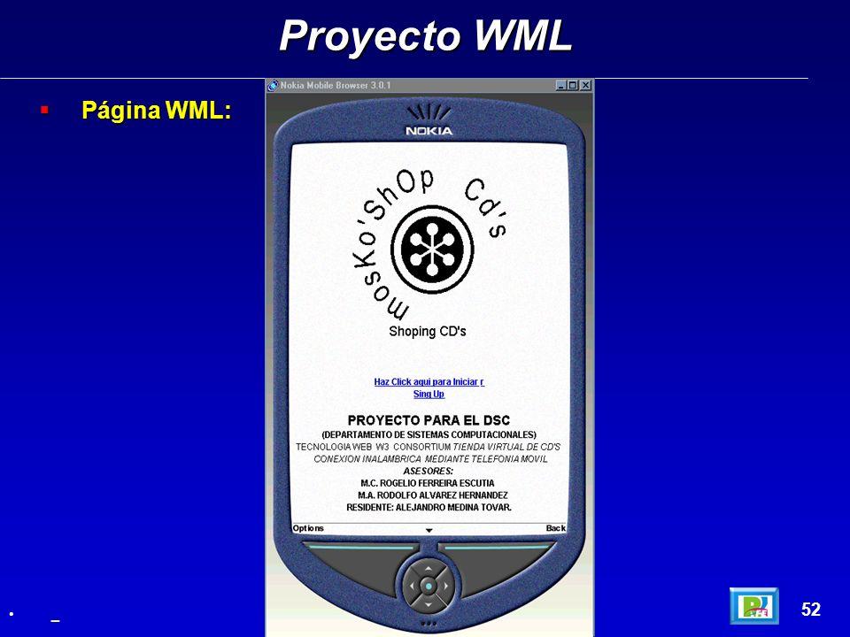 Página WML: Página WML: Proyecto WML 52 _