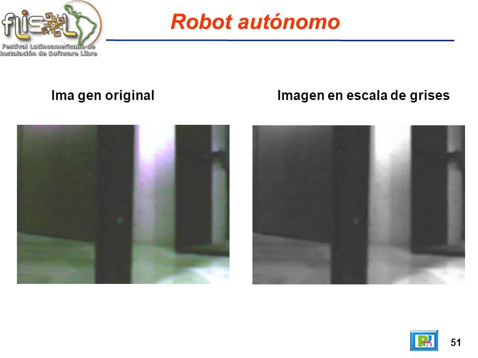51 Robot autónomo Ima gen original Imagen en escala de grises