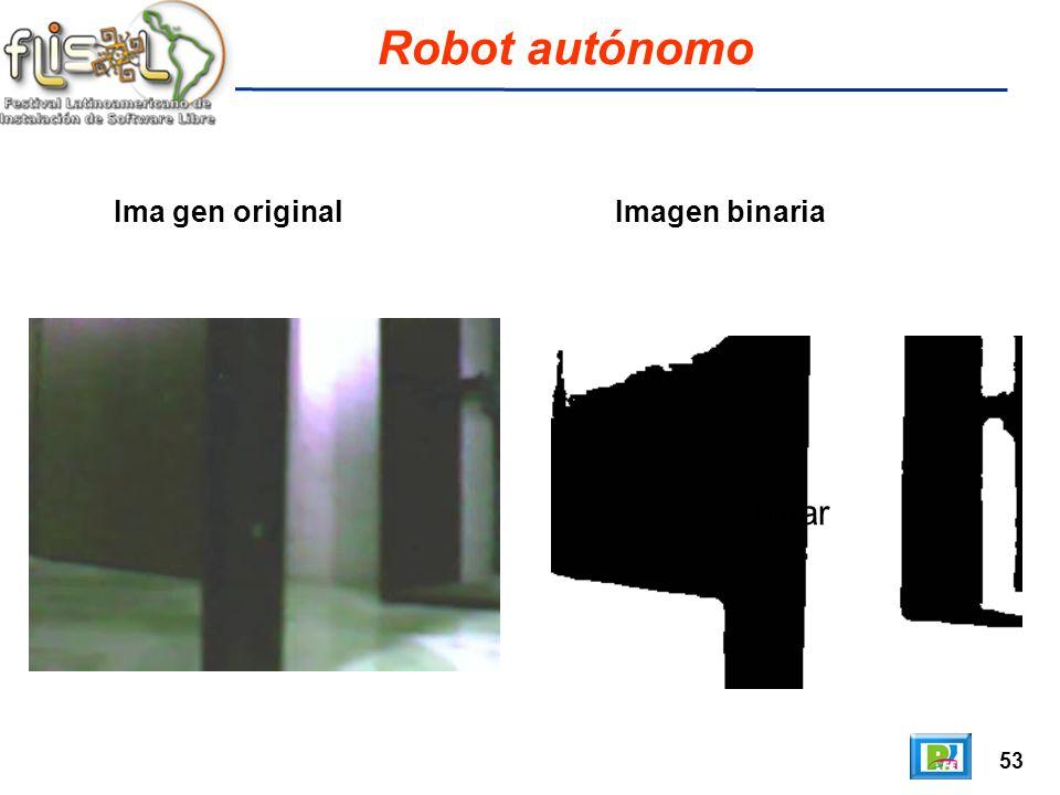 53 Robot autónomo Ima gen original Imagen binaria binar
