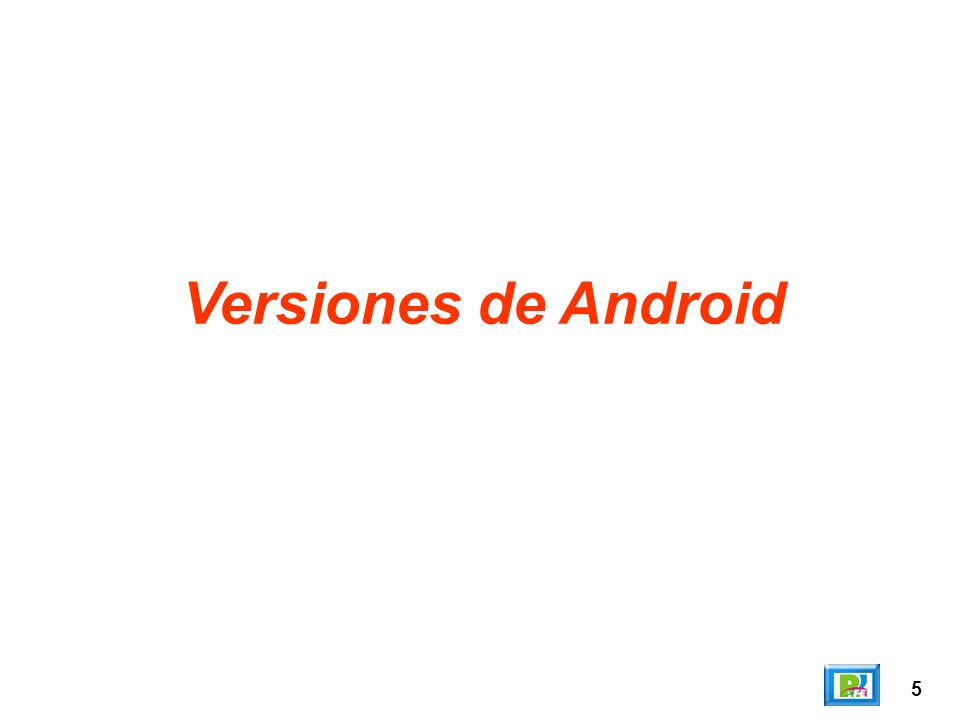 5 Versiones de Android
