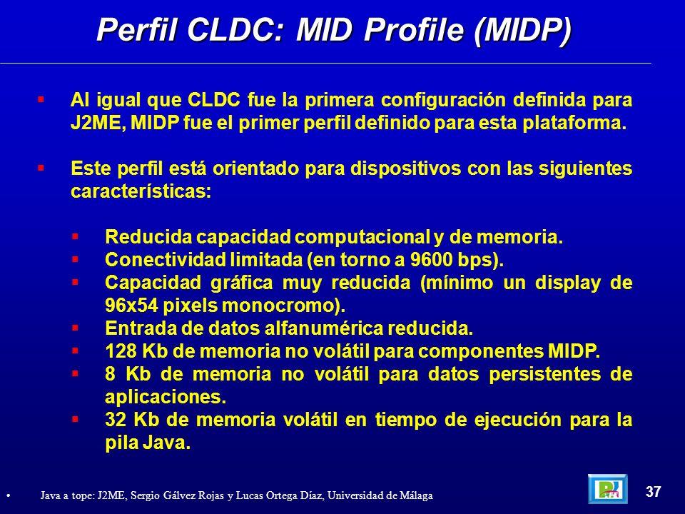 Al igual que CLDC fue la primera configuración definida para J2ME, MIDP fue el primer perfil definido para esta plataforma. Este perfil está orientado