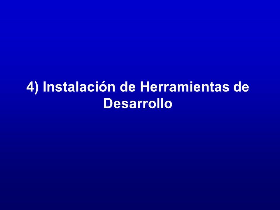 4) Instalación de Herramientas de Desarrollo