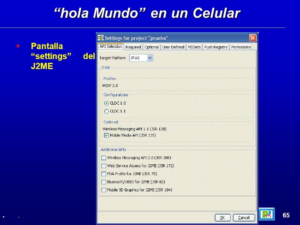 Pantalla settings del J2ME hola Mundo en un Celular 65 -
