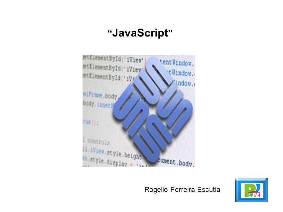 JavaScript Rogelio Ferreira Escutia