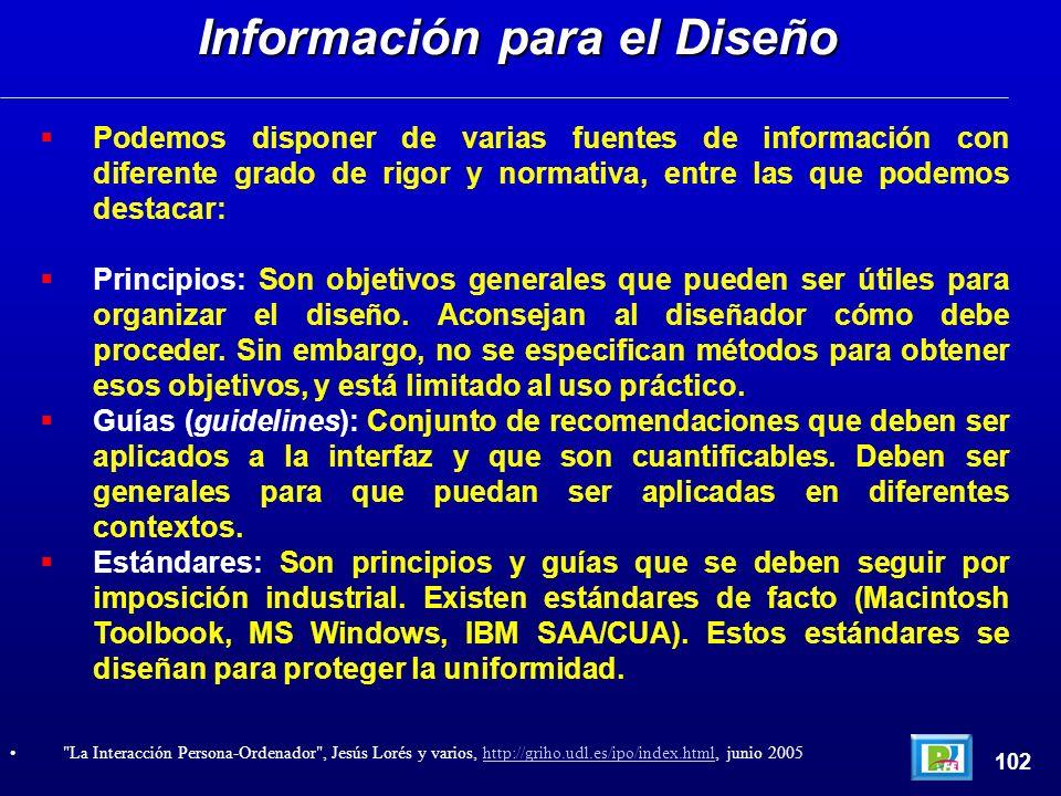 Podemos disponer de varias fuentes de información con diferente grado de rigor y normativa, entre las que podemos destacar: Principios: Son objetivos