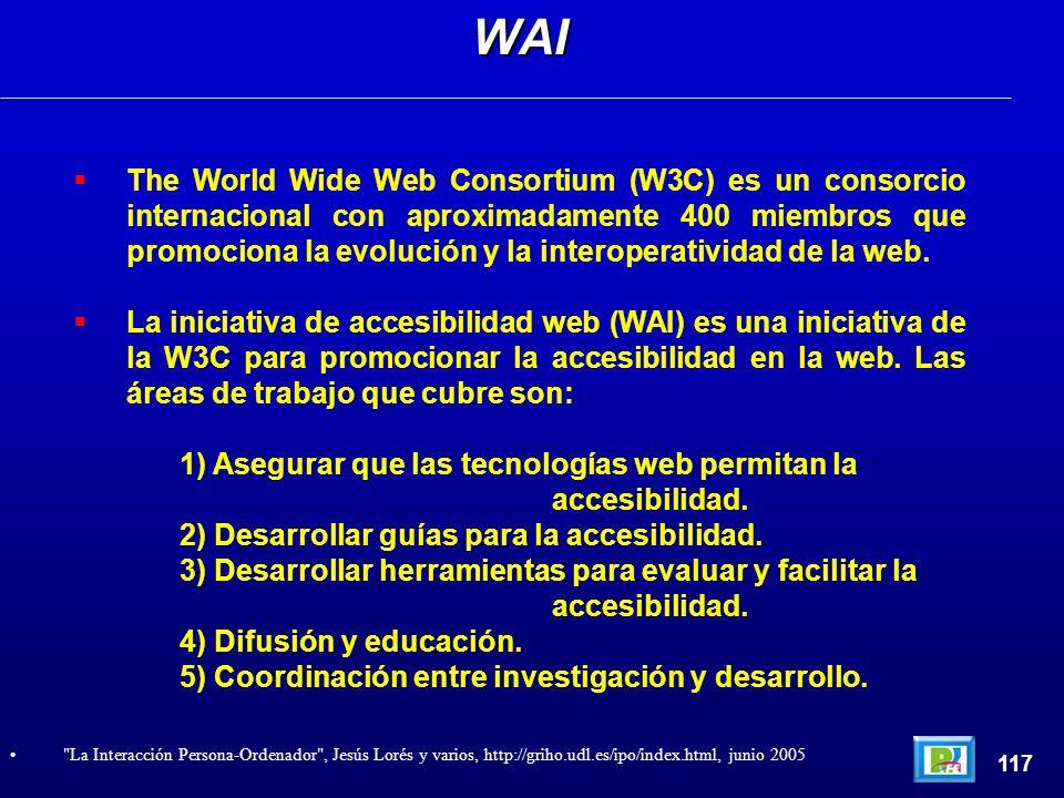 The World Wide Web Consortium (W3C) es un consorcio internacional con aproximadamente 400 miembros que promociona la evolución y la interoperatividad de la web.