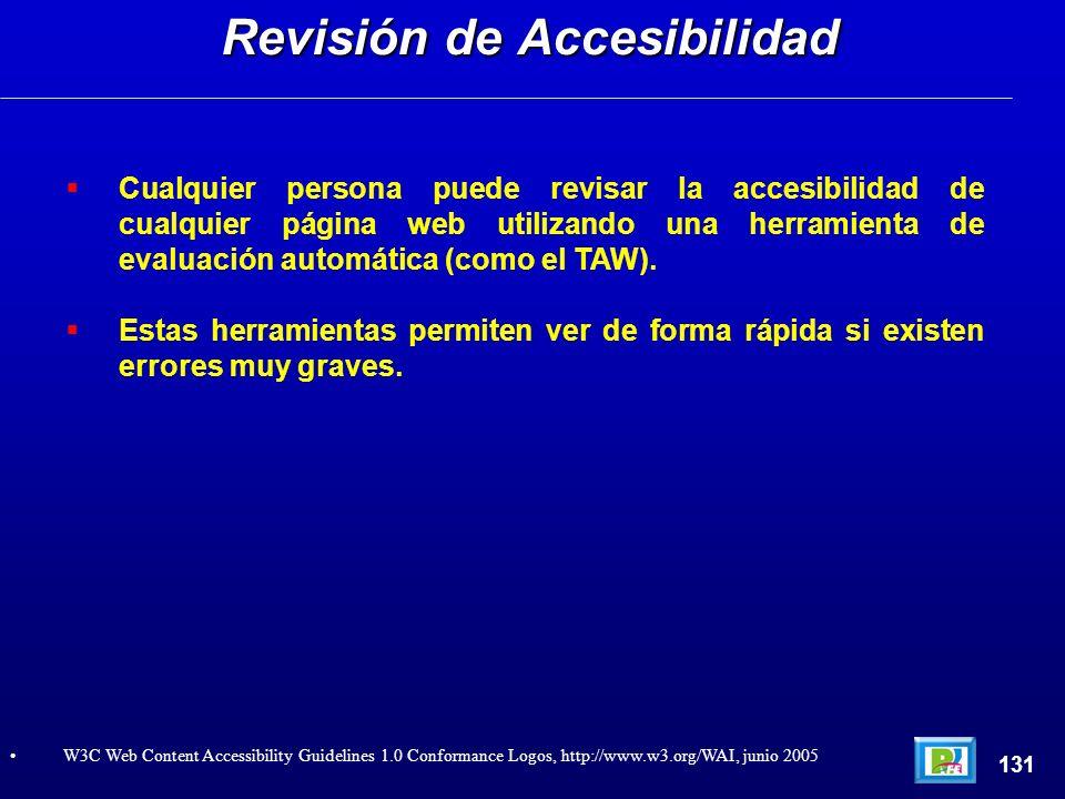Cualquier persona puede revisar la accesibilidad de cualquier página web utilizando una herramienta de evaluación automática (como el TAW). Estas herr