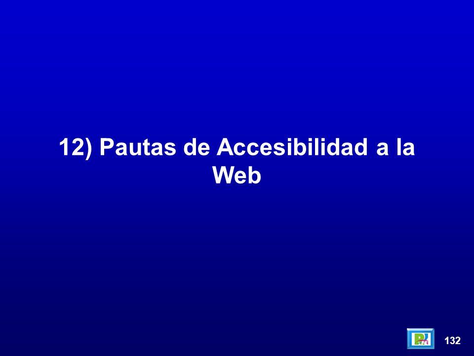 132 12) Pautas de Accesibilidad a la Web