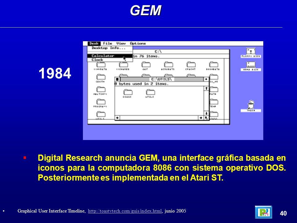 Digital Research anuncia GEM, una interface gráfica basada en iconos para la computadora 8086 con sistema operativo DOS. Posteriormente es implementad