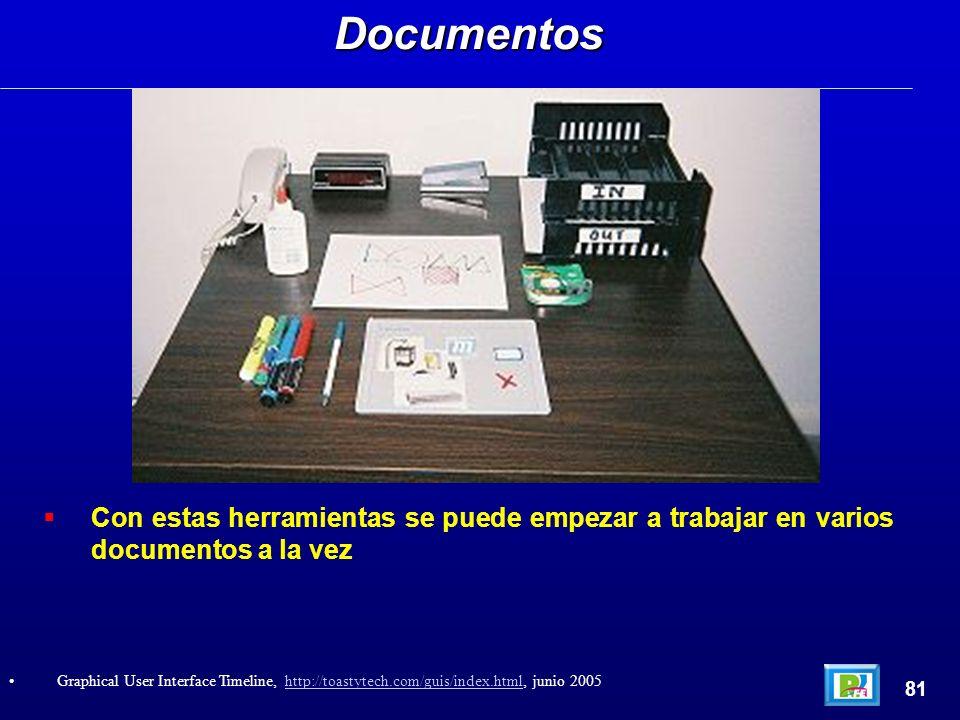 Con estas herramientas se puede empezar a trabajar en varios documentos a la vezDocumentos 81 Graphical User Interface Timeline, http://toastytech.com