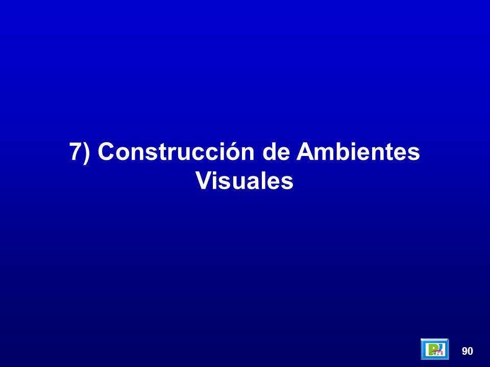 90 7) Construcción de Ambientes Visuales