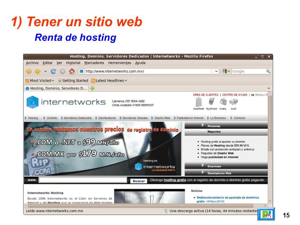 15 1) Tener un sitio web Renta de hosting