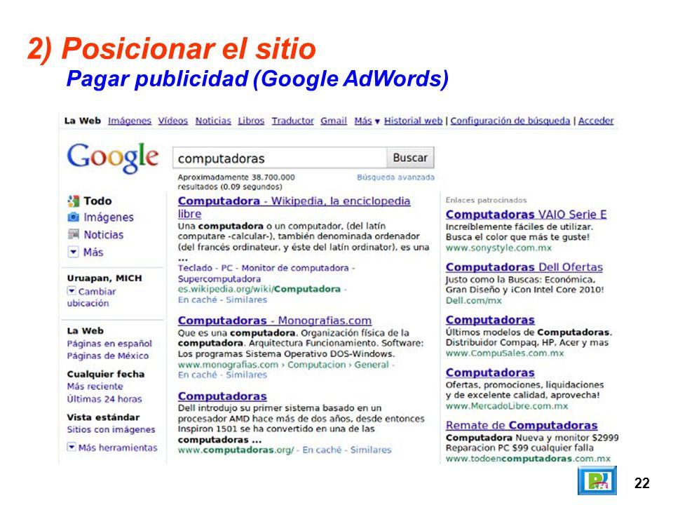 22 2) Posicionar el sitio Pagar publicidad (Google AdWords)