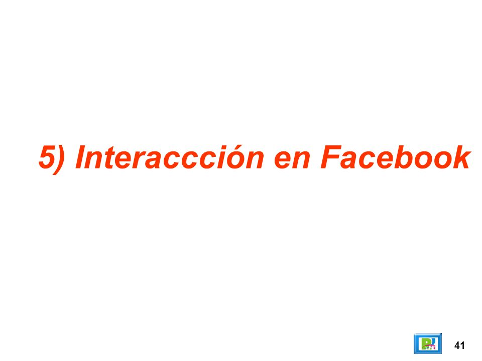 41 5) Interaccción en Facebook