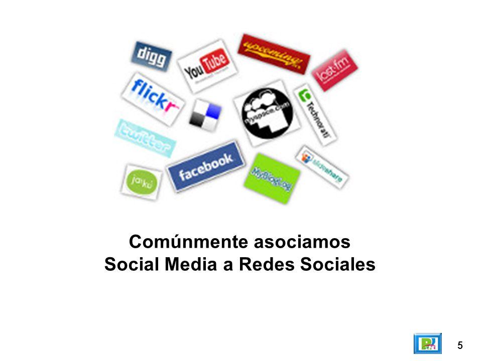 5 Comúnmente asociamos Social Media a Redes Sociales