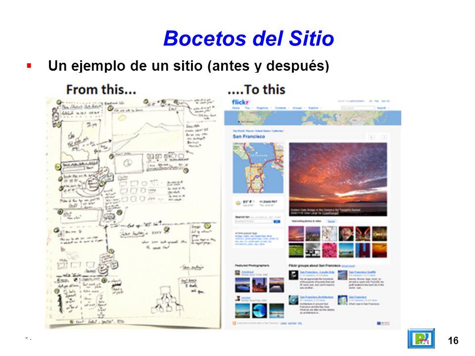 16 -. Un ejemplo de un sitio (antes y después) Bocetos del Sitio