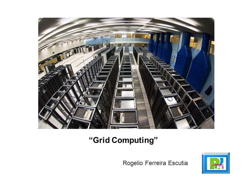 2 Computación Grid, http://es.wikipedia.org/wiki/Grid_computing, febrero 2010 Definición La computación grid es una tecnología innovadora que permite utilizar de forma coordinada todo tipo de recursos (entre ellos cómputo, almacenamiento y aplicaciones específicas) que no están sujetos a un control centralizado.